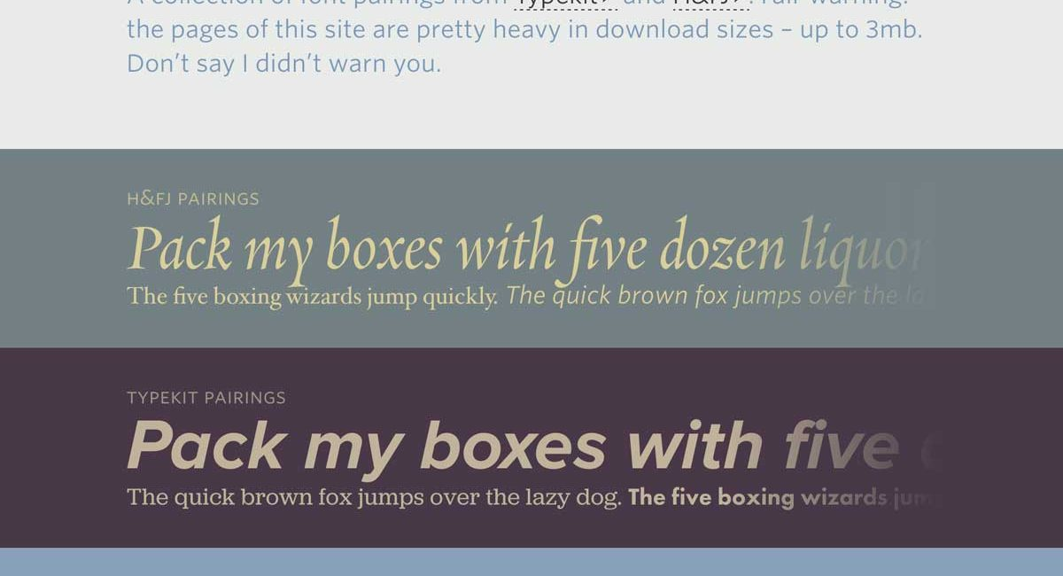 Try using a good font pairing tool if choosing more than two fonts